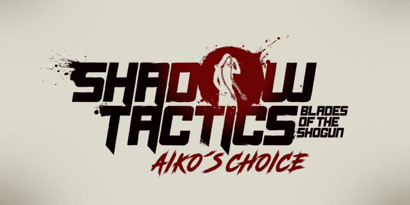 Shadow Tactics: Blades of the Shogun - Aiko´s Choice впервые покажет игровой процесс на gamescom 2021